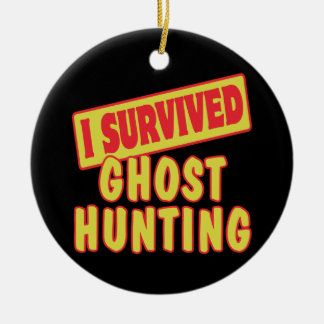 I SURVIVED GHOST HUNTING CHRISTMAS ORNAMENT
