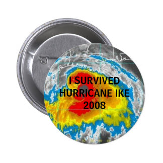 I SURVIVED HURRICANE IKE 2008 BUTTON