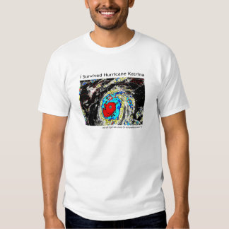 I Survived Hurricane Katrina T Shirts