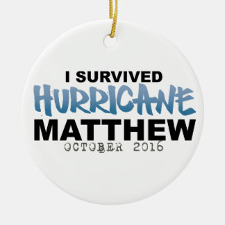 I Survived Hurricane Matthew October 2016 Round Ceramic Decoration