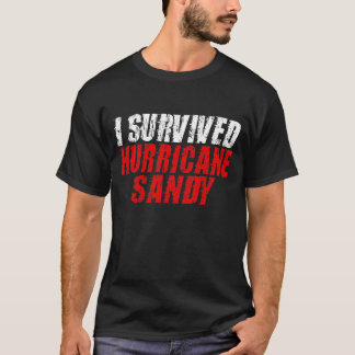 I Survived Hurricane Sandy Distressed T-shirt