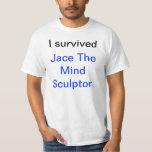 I survived Jace the Mind Sculptor Tshirts