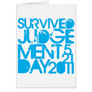 I Survived Judgment Day 2011 Greeting Card