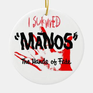 I Survived Manos the Hands of Fate Round Ceramic Decoration