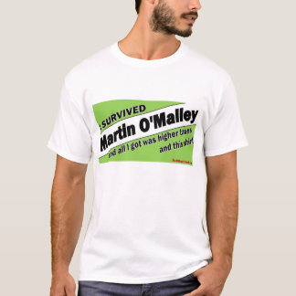 I Survived Martin O'Malley T-Shirt