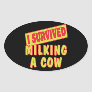I SURVIVED MILKING A COW STICKER