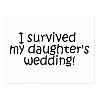 I Survived My Daughter s Wedding Post Cards