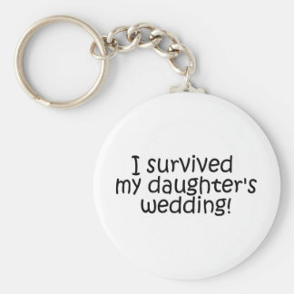 I Survived My Daughters Wedding Basic Round Button Key Ring