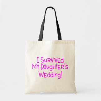 I Survived My Daughters Wedding Pink Tote Bag