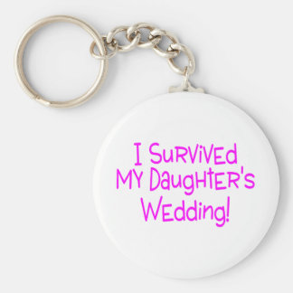 I Survived My Daughters Wedding Pink Key Chain