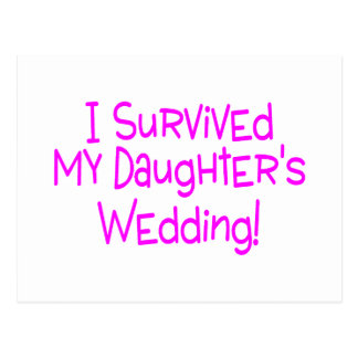 I Survived My Daughters Wedding Pink Postcards