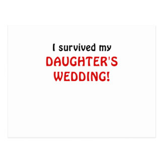 I Survived my Daughters Wedding Post Cards