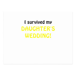 I Survived my Daughters Wedding Post Card