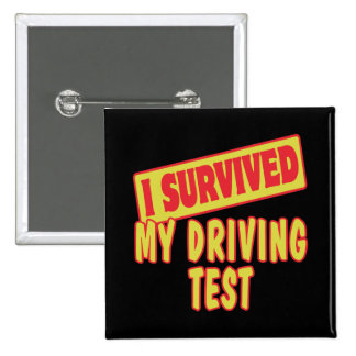 I SURVIVED MY DRIVING TEST 15 CM SQUARE BADGE