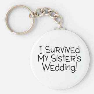 I Survived My Sister's Wedding Black Basic Round Button Key Ring