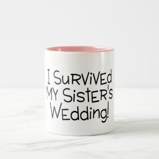 I Survived My Sister's Wedding Black Two-Tone Coffee Mug