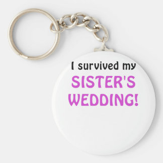 I Survived my Sister's Wedding Keychains