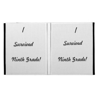 I survived Ninth Grade iPad Cases