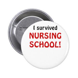I Survived Nursing School 6 Cm Round Badge