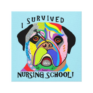 I Survived Nursing School Canvas Print
