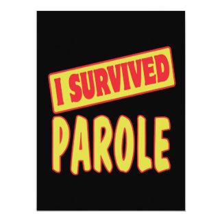 I SURVIVED PAROLE CARD