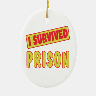 I SURVIVED PRISON CHRISTMAS ORNAMENT