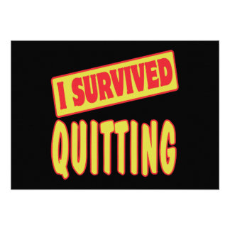 I SURVIVED QUITTING CUSTOM ANNOUNCEMENT