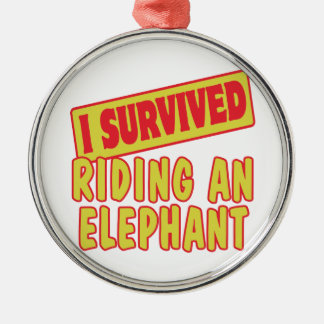 I SURVIVED RIDING AN ELEPHANT Silver-Colored ROUND DECORATION
