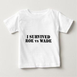 I survived Roe vs Wade Baby T-Shirt