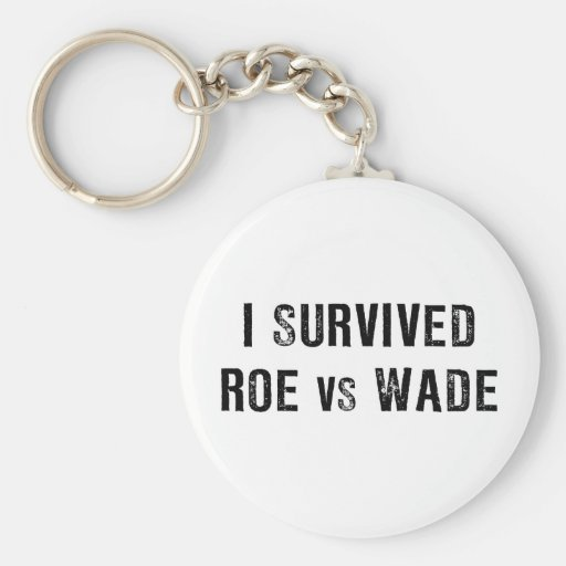 I Survived Roe Vs Wade Key Chain