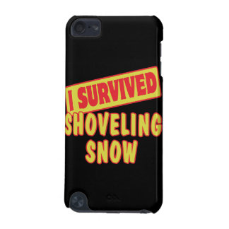 I SURVIVED SHOVELING SNOW iPod TOUCH 5G CASES