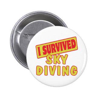 I SURVIVED SKYDIVING 6 CM ROUND BADGE