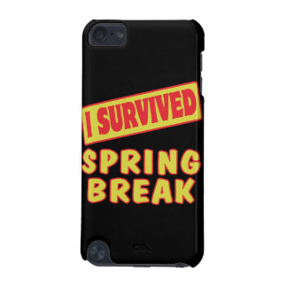 I SURVIVED SPRING BREAK iPod TOUCH 5G CASES