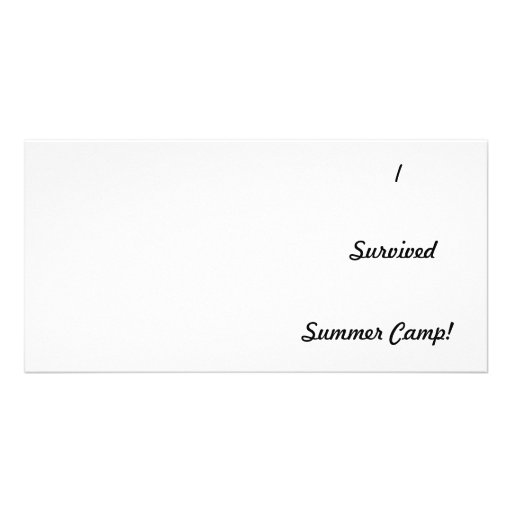 I survived summer camp! customized photo card