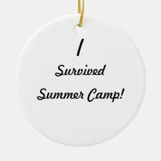I survived summer camp! round ceramic decoration