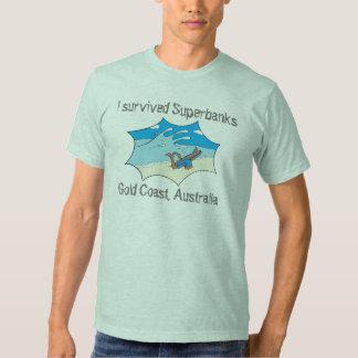 I Survived Superbanks Gold Coast Australia Shirts
