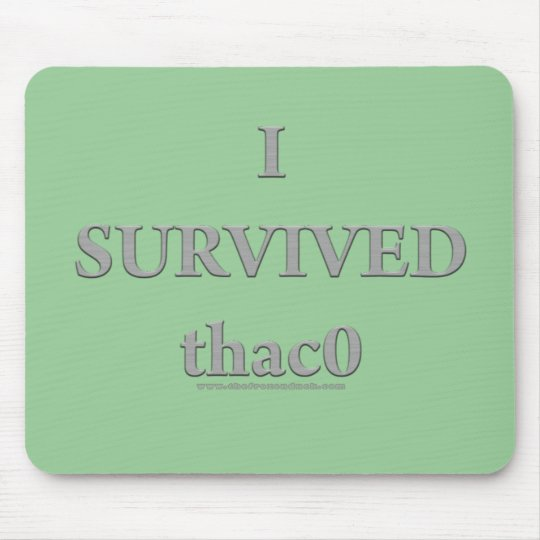 I Survived  thac0 Mouse Mat