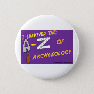 I Survived the A-Z of Archaeology Badge