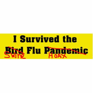 I Survived The Bird/Swine Flu Pandemic/Hoax Standing Photo Sculpture