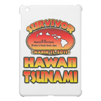 I Survived The Hawaii Tsunami 03 March 2011 Case For The iPad Mini