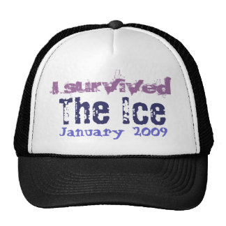 I survived The Ice, January 2009 Trucker Hats