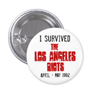 I Survived The Los Angeles Riots Pins