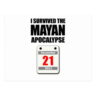 I Survived The Mayan Apocalypse 2012 (calendar) Postcard