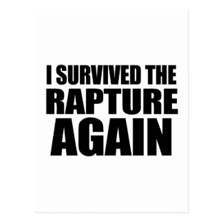 I Survived The Rapture Again Post Cards