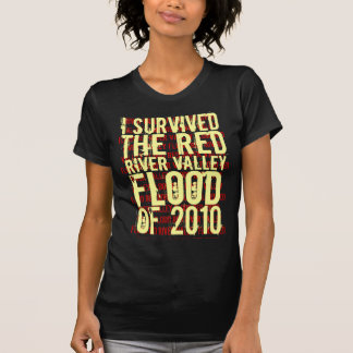 I survived the Red River Valley flood of 2010. Shirts