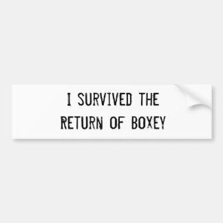 I survived the Return of Boxey Car Bumper Sticker