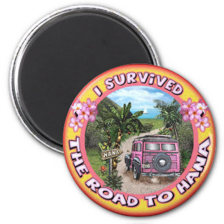I survived the Road to Hana 6 Cm Round Magnet