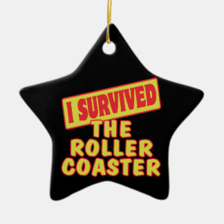 I SURVIVED THE ROLLER COASTER CERAMIC STAR DECORATION