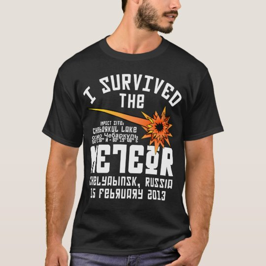 I Survived The Russian Meteor T-Shirt
