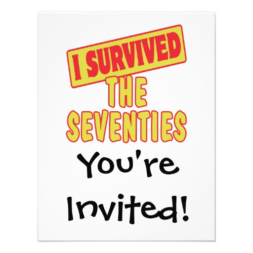 I SURVIVED THE SEVENTIES CUSTOM ANNOUNCEMENTS